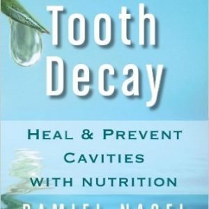 Heal and Prevent Cavities with Nutrition