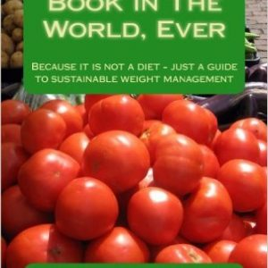 The Best Diet Book in The World