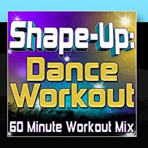 Shape-Up: Dance Workout