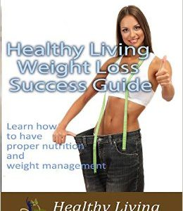 Learn how to have proper nutrition and weight management