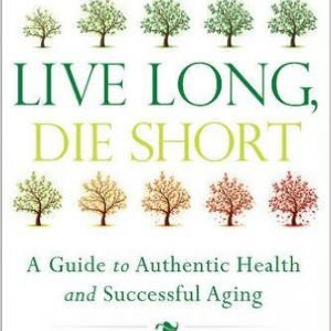 Authentic Health and Successful Aging