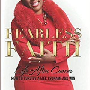 Fearless Faith Life after Cancer