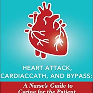 Heart Attack, Cardiac Cath, & Bypass