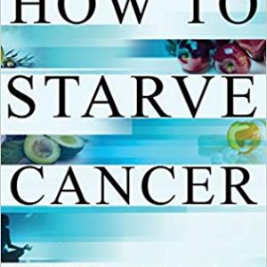 How to Starve Cancer
