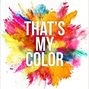 5 Signature Colors And Transform Your Life