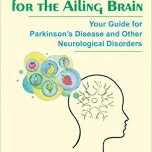 Nutrition For The Ailing Brain