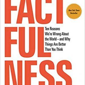 Ten Reasons We're Wrong About the World