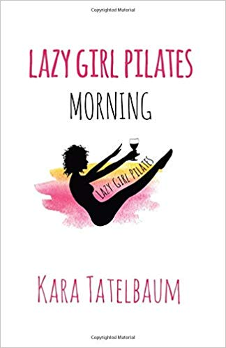 Lazy Girl Pilates