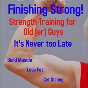 Strength Training for Old(er) Guys