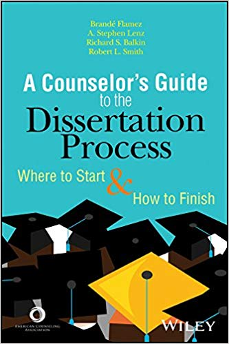 A Counselor's Guide to the Dissertation Process