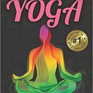 Overcoming Chronic Pain Through Yoga