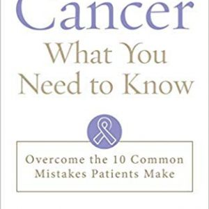 Cancer What You Need to Know