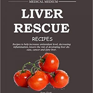 Liver Rescue Recipes