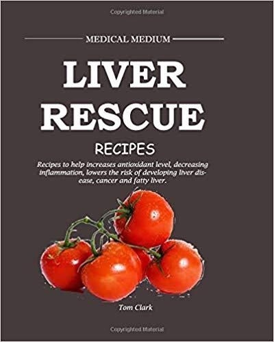 Liver Rescue Recipes
