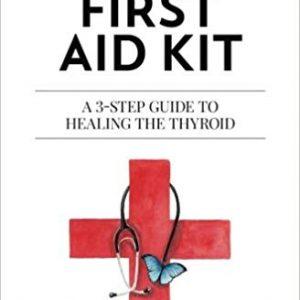 Thyroid First Aid Kit