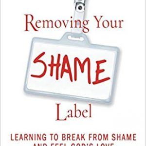 Removing Your Shame