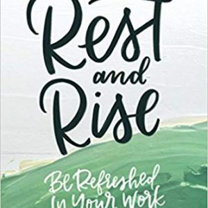 Rest and Rise