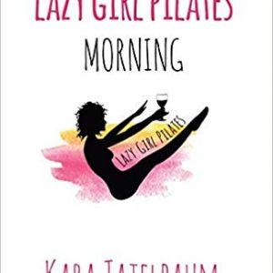 Lazy Girl Pilates