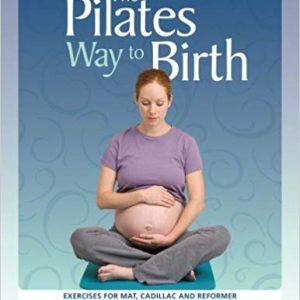 Pilates Way to Birth