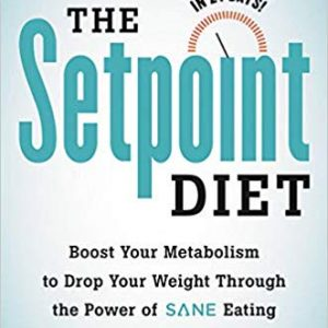 The Setpoint Diet