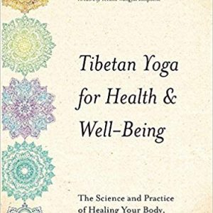 Tibetan Yoga for Health