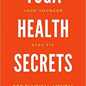 Yoga Health Secrets