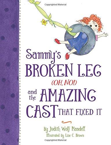 Sammy's Broken Leg