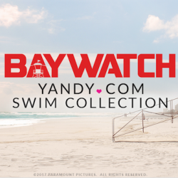 YANDY.COM CELEBRATES BAYWATCH MOVIE WITH INSPIRED-BY SWIM COLLECTION